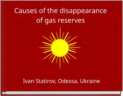 Causes of the disappearance of gas reserves
