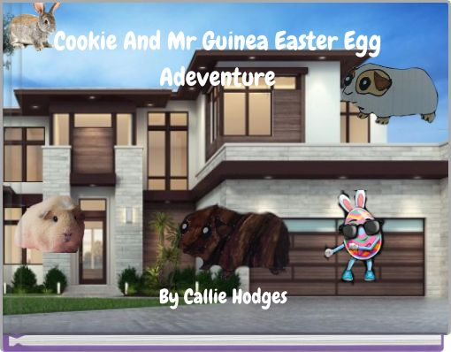 Cookie And Mr Guinea Easter Egg Adeventure