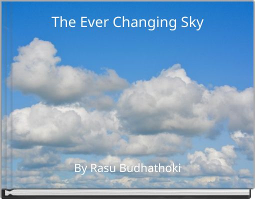 The Ever Changing Sky