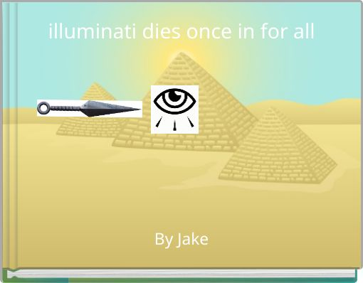 illuminati dies once in for all