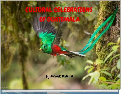 CULTURAL CELEBRATIONS OF GUATEMALA