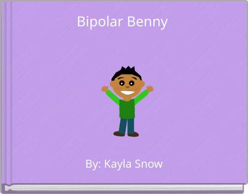Bipolar Benny
