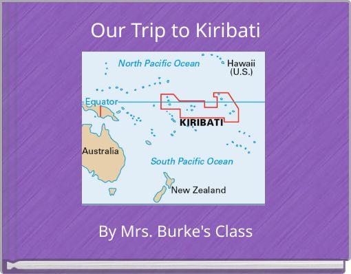 Our Trip to Kiribati