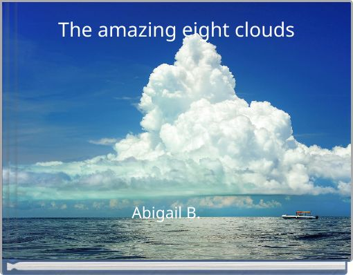 The amazing eight clouds