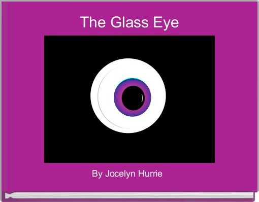 The Glass Eye