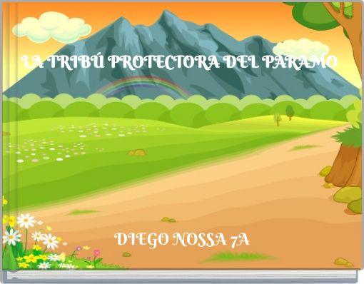 LA TRIBÚ PROTECTORA DEL PÁRAMO