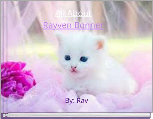 All AboutRayven Bonner