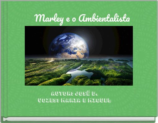 Marley e o Ambientalista