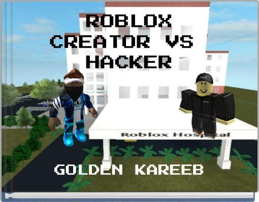 ROBLOXCREATOR VS HACKER
