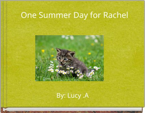 One Summer Day for Rachel