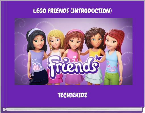 LEGO FRIENDS (INTRODUCTION)