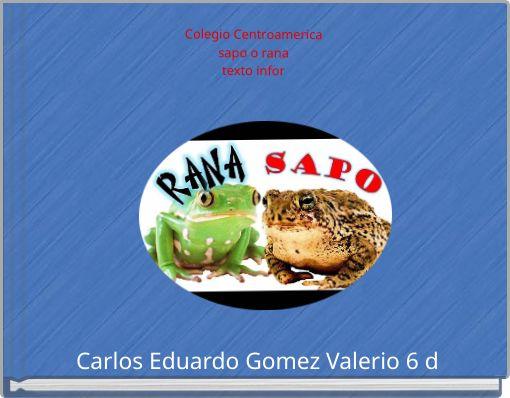 Colegio Centroamericasapo o ranatexto infor