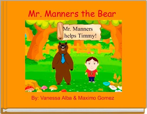 Mr. Manners the Bear
