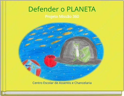Defender o PLANETAProjeto Missão 360