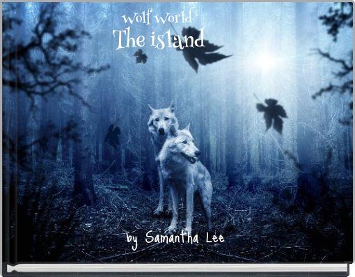 Wolf World The island