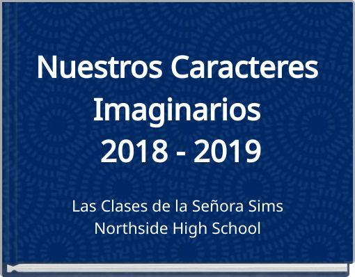 Nuestros Caracteres Imaginarios 2018 - 2019