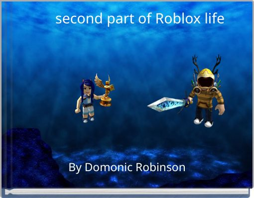 second part of Roblox life
