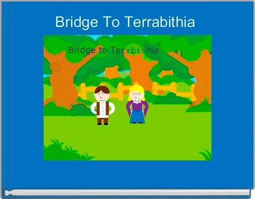 Bridge To Terrabithia