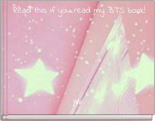 Read this if you read my BTS book!