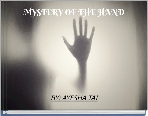 MYSTERY OF THE HAND
