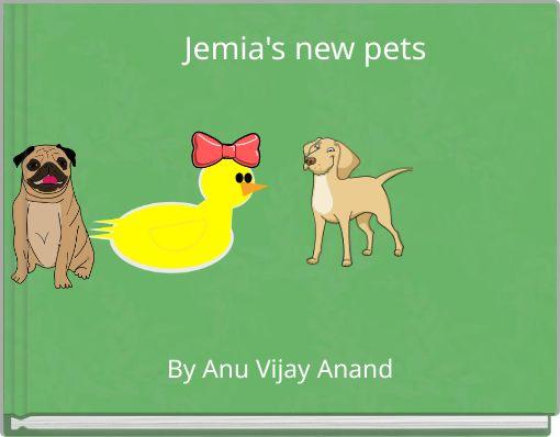 Jemia's new pets