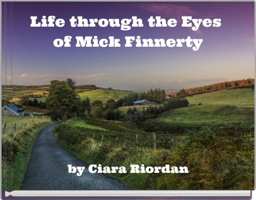 Life through the Eyes of Mick Finnerty