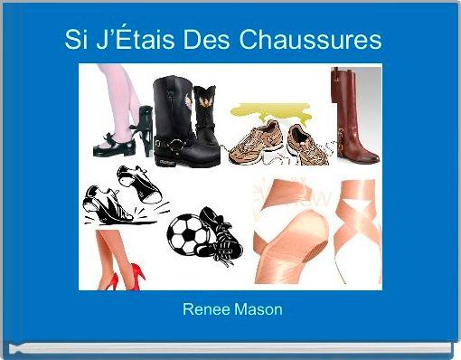 Si J'Étais Des Chaussures