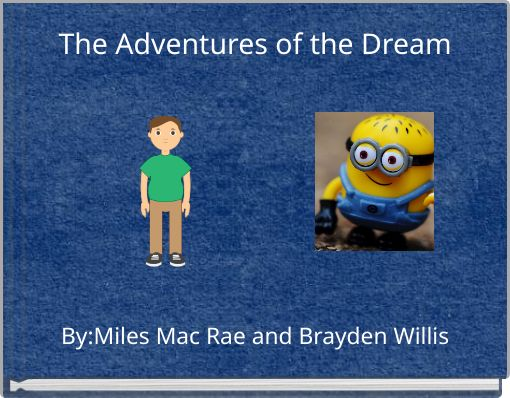 The Adventures of the Dream
