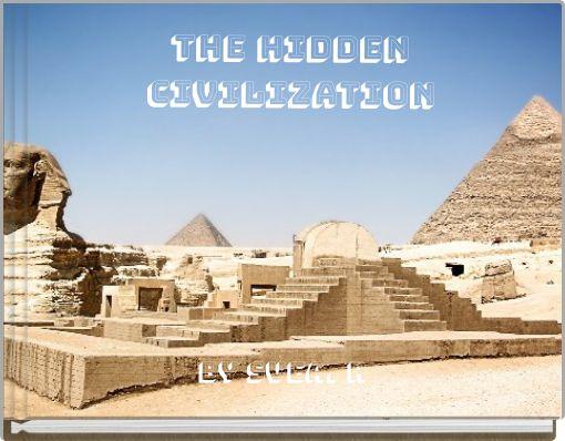 The Hidden Civilization
