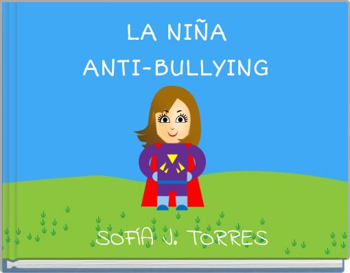 LA NIÑA ANTI-BULLYING