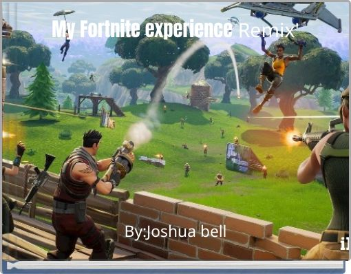 My Fortnite experience Remix'
