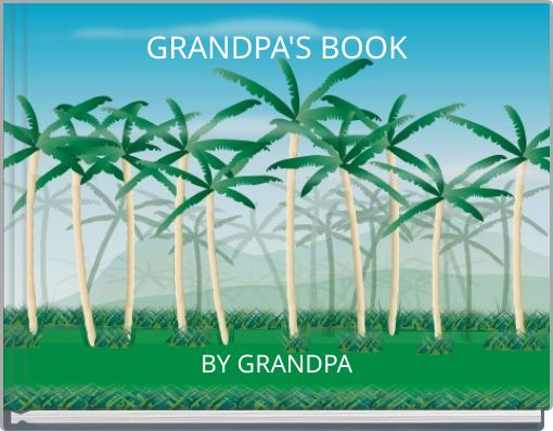 GRANDPA'S BOOK