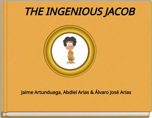 THE INGENIOUS JACOB