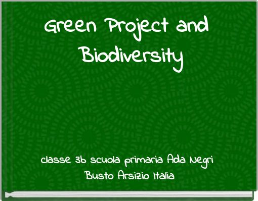 Green Project and Biodiversity