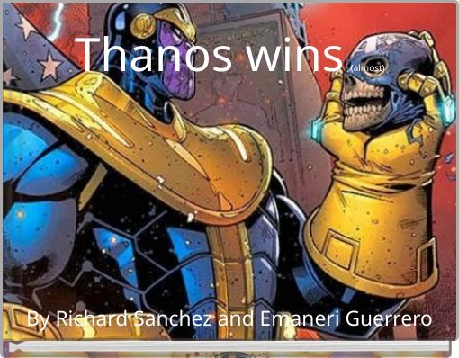 Thanos wins (almost)