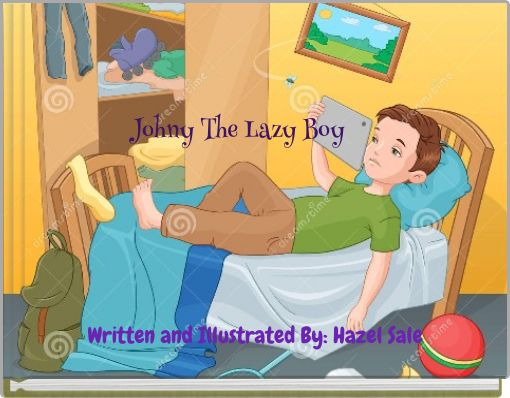 Johny The Lazy Boy