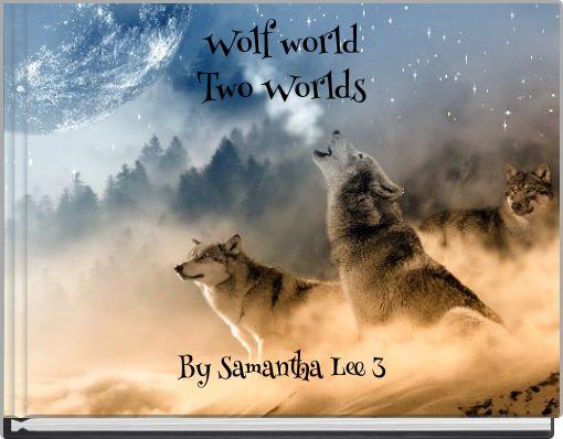 Wolf worldTwo Worlds