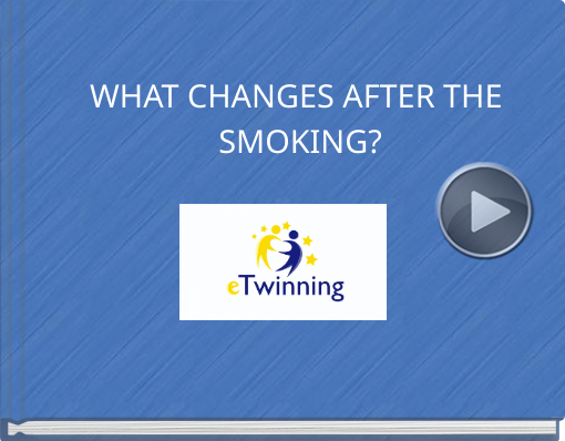 Book titled 'WHAT CHANGES AFTER THE SMOKING?'