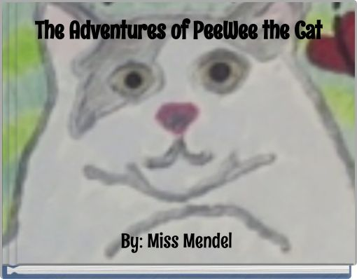 The Adventures of PeeWee the Cat
