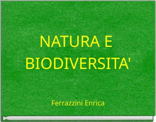 NATURA E BIODIVERSITA'