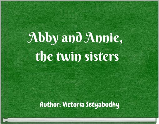 Abby and Annie, the twin sisters