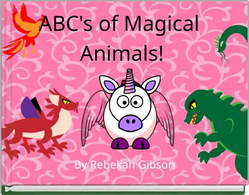 ABC's of Magical Animals!