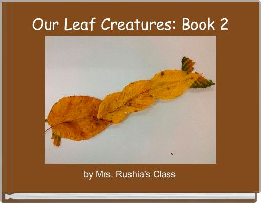 Our Leaf Creatures: Book 2