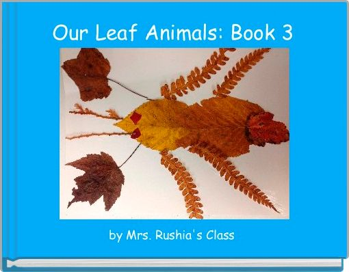 Our Leaf Animals: Book 3