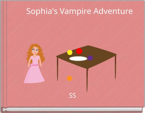 Sophia's Vampire Adventure