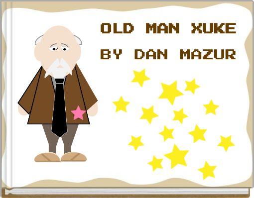 OLD MAN XUKE