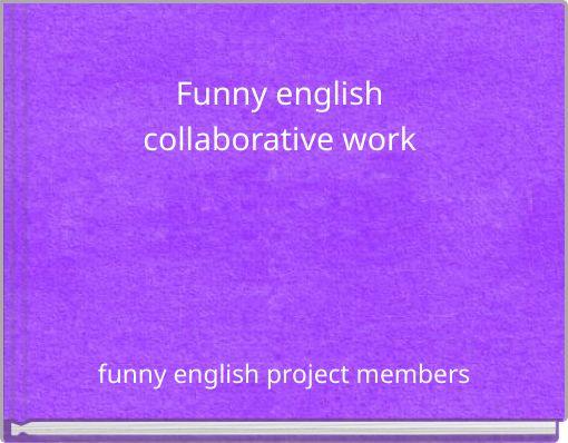 Funny english collaborative work