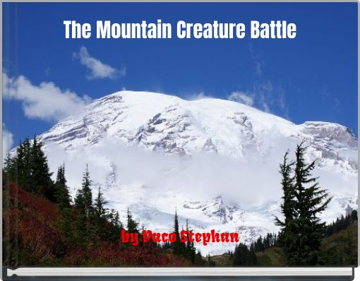 The Mountain Creature Battle