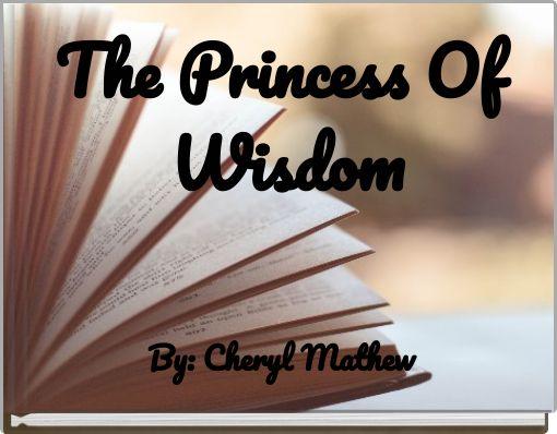 The Princess Of Wisdom