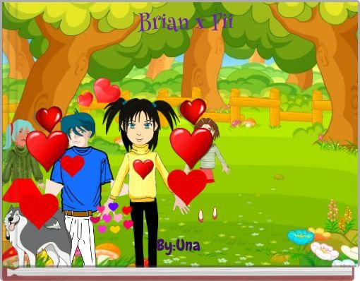 Brian x Fii